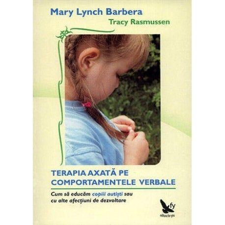 Terapia axata pe comportamentele verbale (ed. tiparita)