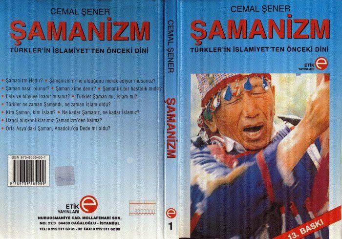 Cemal Şener - Şamanizm - Türkler'in İslamiyetten Önceki Dini