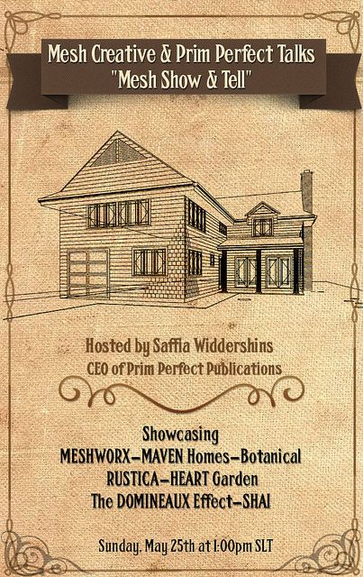 """MESH CREATIVE and PRIM PERFECT TALKS – """" Mesh Show & Tell """", Sun May 25th @1:00pm SLT   Flickr - Photo Sharing!"""
