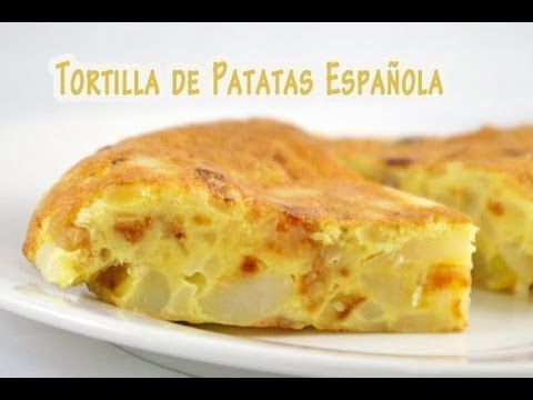 My favorite tapas when visiting Spain. La Autentica Tortilla de Patatas Española - YouTube