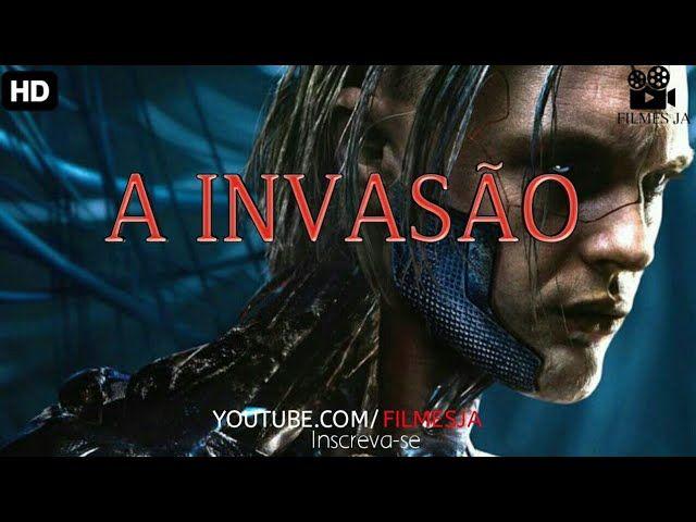 V Filmes Hd A Invasao Filmes Lancamentos 2018 Filmes Completo