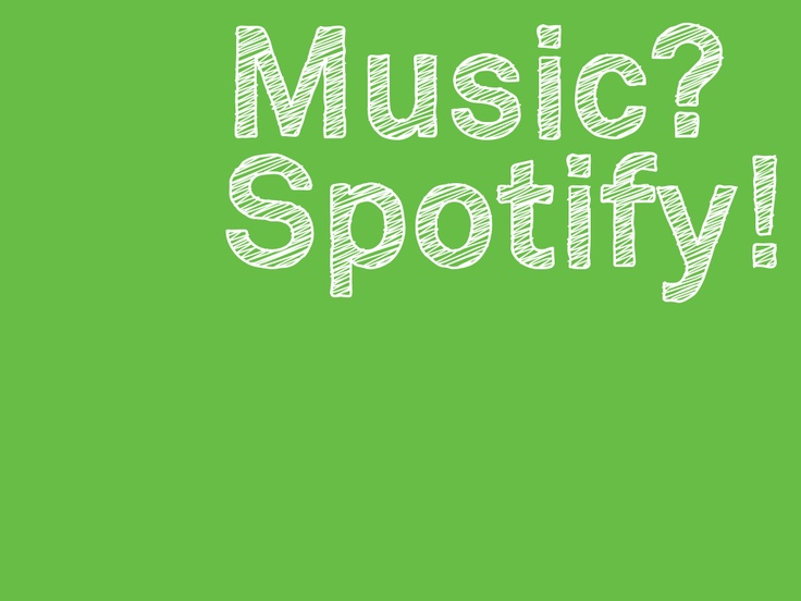 Music? Spotify!: Online Music, Music Service