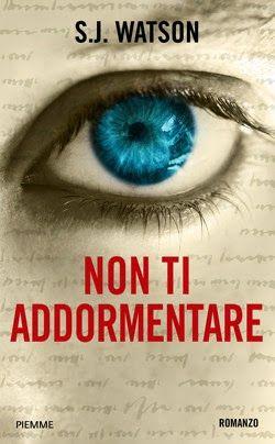 Leggere In Silenzio: ADOTTA UN LIBRO #12 : Non Ti Addormentare di S.J. ...