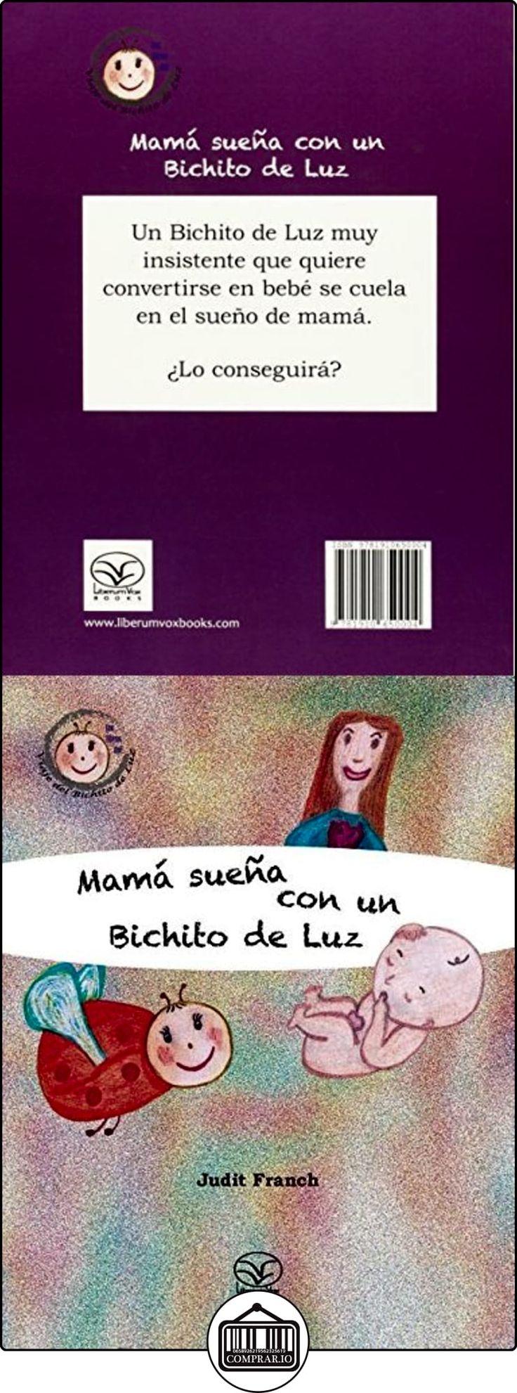 Mamá sueña con un Bichito de Luz (El Viaje Del Bichito De Luz) Judit Franch ✿ Libros infantiles y juveniles - (De 0 a 3 años) ✿