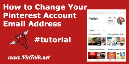 How To Change Your Pinterest Account Email Address - (pintalk)