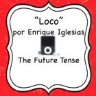 """This activity goes along with the song """"Loco"""" by Enrique Iglesias which is readily available on YouTube and iTunes. In this activity, students list..."""