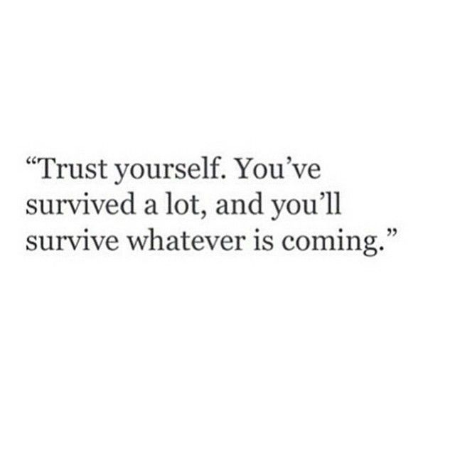 Pin By Nana On Best Quotes Personal Quotes Words Quotes Survival Quotes