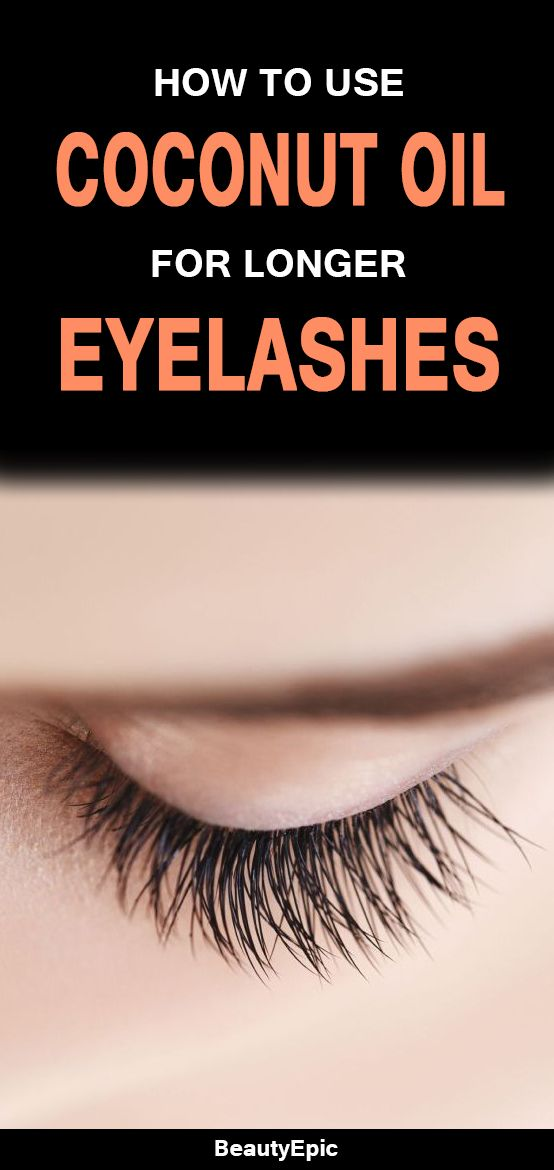 How To Use Coconut Oil for Eyelashes? To Get Longer and Thicker Eyelashes Naturally