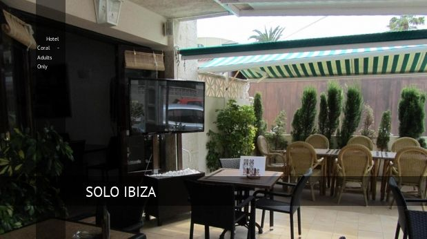 Hotel Coral  Adults Only en Mallorca opiniones y reserva