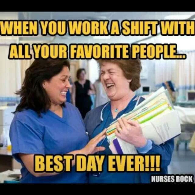 This is sooooo true! My Norton peeps (they know who they are!!!) make a 12 hour shift seem like a 30 minute comedy!! Love them.