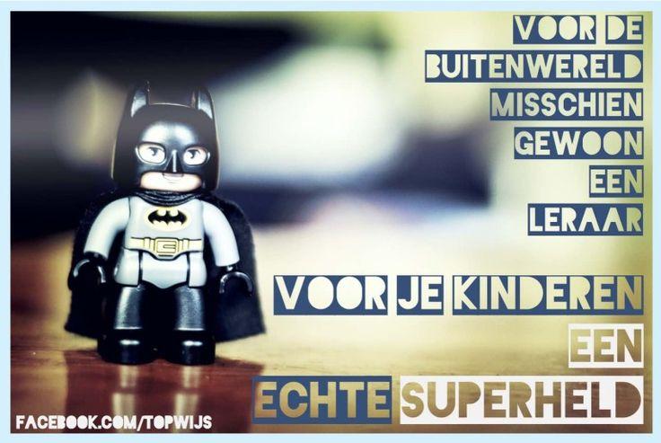 Leraar: voor je kinderen een echte superheld! Je kan deze poster ook downloaden.