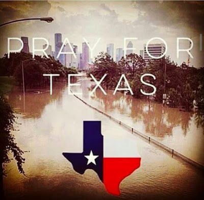 Praying for Texas flooding victims.