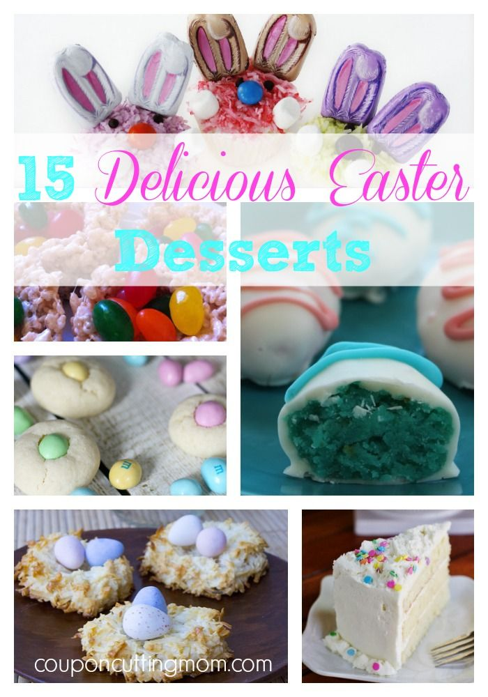 15 Delicious Easter Desserts. A round up of 15 delicious desserts to try this Easter! #dessert #Easter