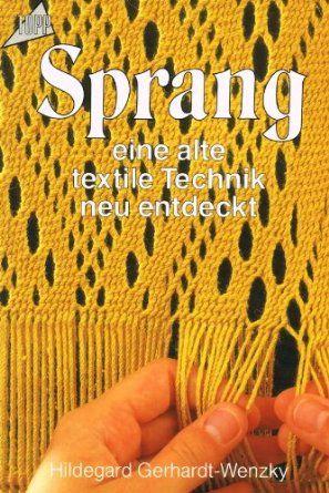 'Sprang: eine alte textile Technik neu entdeckt' by Hildegard Gerhardt-Wenzky (Amazon.de)