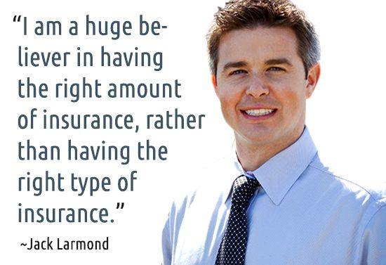 ~ Jack W. Larmond #quotes #insurance