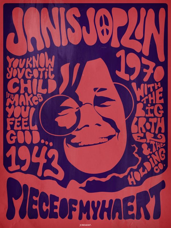 60's poster of janis joplin (piece of my heart). tryin' so many different…