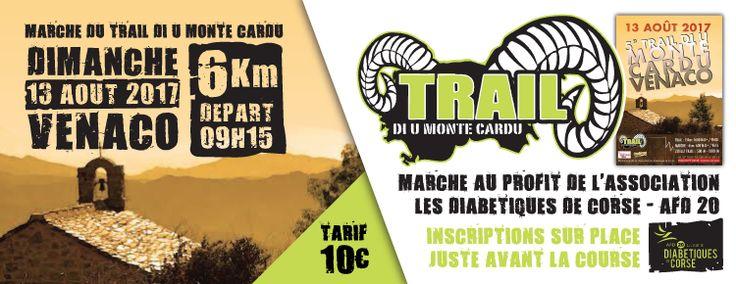 """L'association les Diabétiques de Corse - AFD20 est à l'honneur au Trail """"Monte Cardu"""" à Venaco le dimanche 13 août 2017. La marche du Trail est au profit de l'association !  La marche : 6 km - D+ 600 m  Inscription sur place (Place de l'Eglise de"""