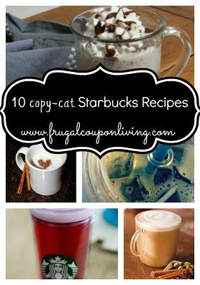 Copy Cat Starbucks Drink Recipes - Tea, Frappuccino, Latte, Macchiato, and more! Recipes for you to try and DIY - Do it Yourself on Frugal Coupon Living
