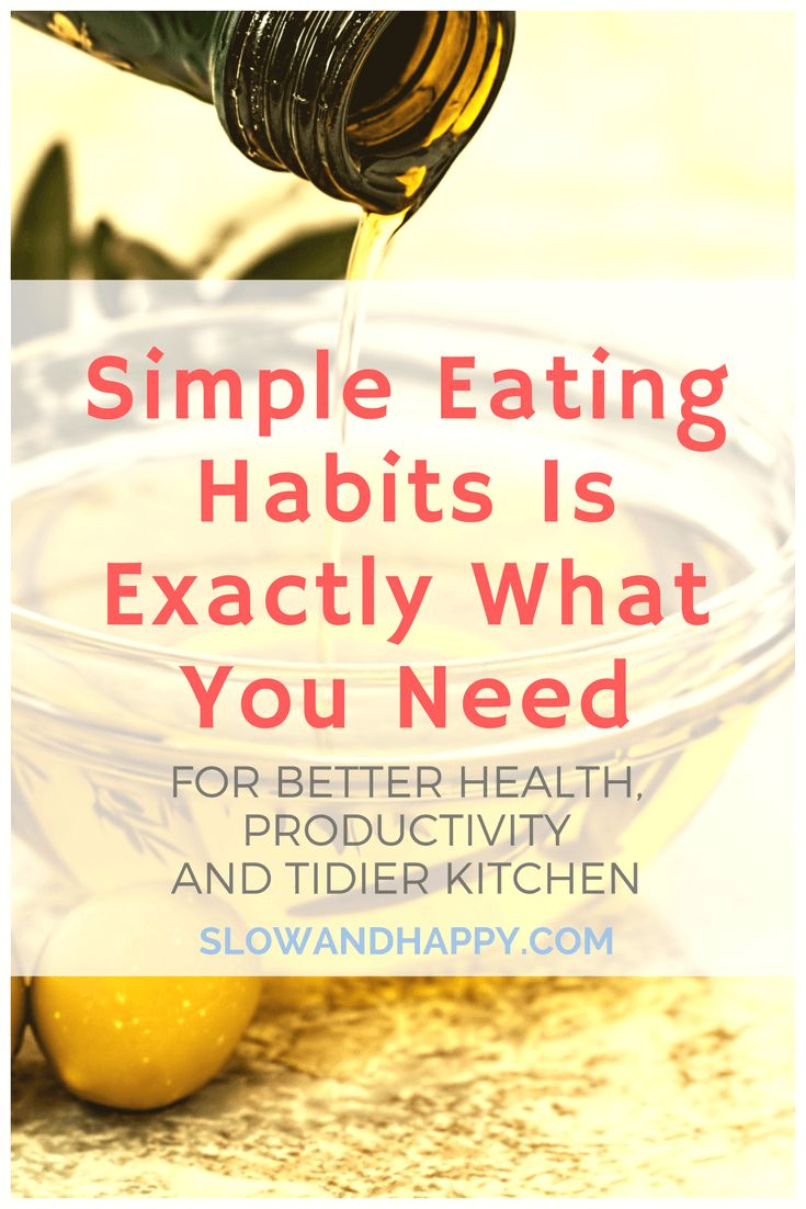 Simple Eating Habits Is Exactly What You Need FOR BETTER HEALTH, PRODUCTIVITY + TIDIER KITCHEN. Why is it worth to simplify your eating habits and even eat the same meals every day. How simple habits can improve our productivity? For every woman tired of spending time in the kitchen! #kitchen #habits #eatinghabits #productivity Simple kitchen, eating habits, simple meal planning. Click to read the article and know more!
