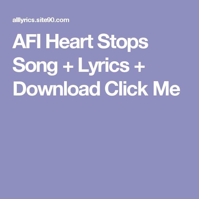 AFI Heart Stops Song + Lyrics + Download  Click Me