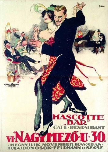 Mascotte Bar Café Restaurant (Földes Imre, 1917.)