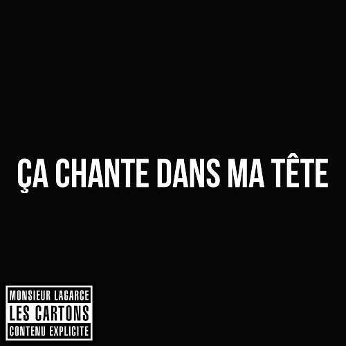 Ca chante dans ma tête. #LesCartons #MonsieurLaGarce