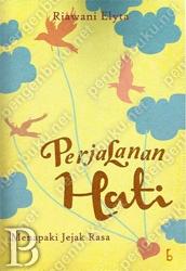 Perjalanan Hati | Toko Buku Online PengenBuku.NET | Riawani Elyta | Menapaki Jejak Rasa.  Rp43,000 / Rp36,550 (15% Off)