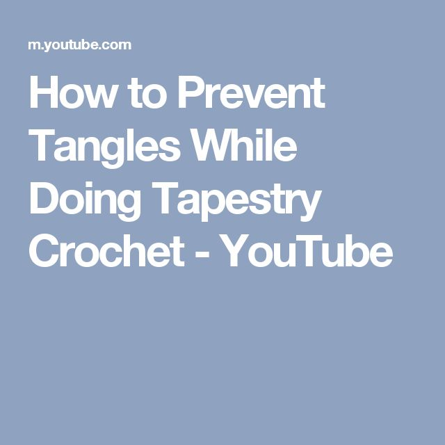 How to Prevent Tangles While Doing Tapestry Crochet - YouTube