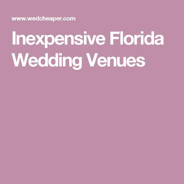 Inexpensive Florida Wedding Venues
