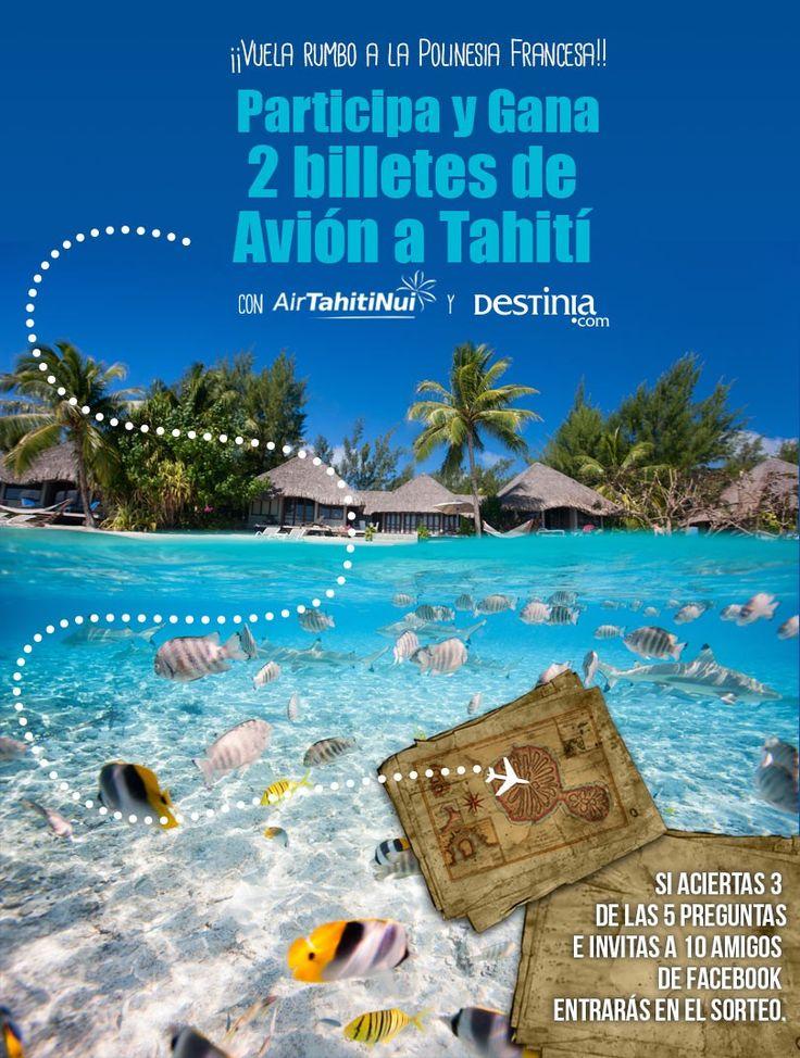 Participa y Gana 2 billetes avión a Tahití con Air Tahití Nui  y Destinia.com  **ver condiciones** ( válido hasta el 21 Nov 2014)