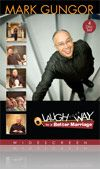 Laugh Your Way to a Better Marriage- this is a DVD, worth having! If you need a copy let me know i got plenty at work