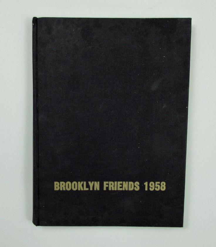 1958 yearbook from Brooklyn Friends School in New York.  Brooklyn Friends is a Quaker, college prep school.  The actor Dan Hedaya (Daniel) is pictured in this book.