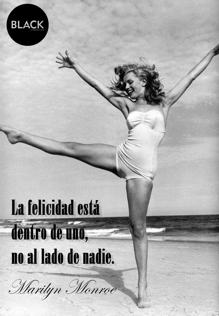 """""""La felicidad está dentro de uno, no al lado de nadie."""" #MarilynMonroe #Citascélebres #Blackcosmetics"""