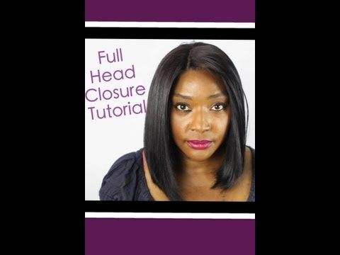 How to do a Full head Weave With Lace Closure - YouTube