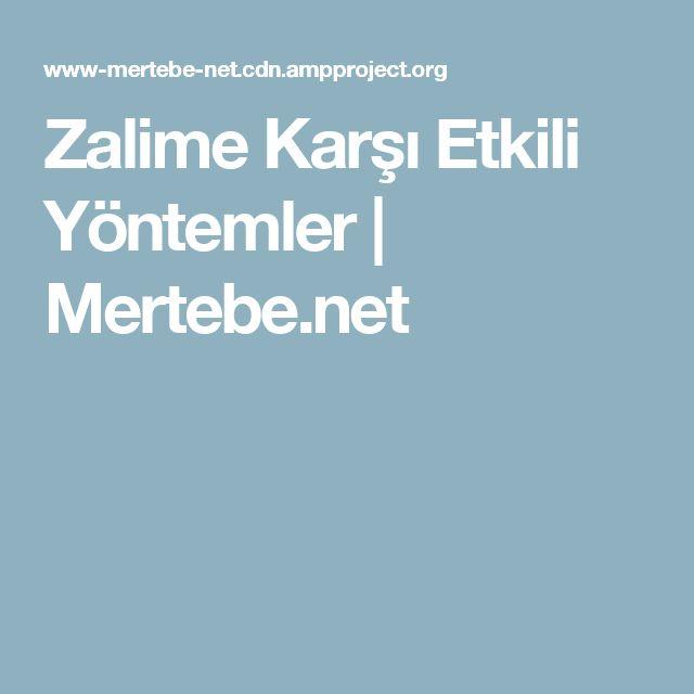 Zalime Karşı Etkili Yöntemler   Mertebe.net