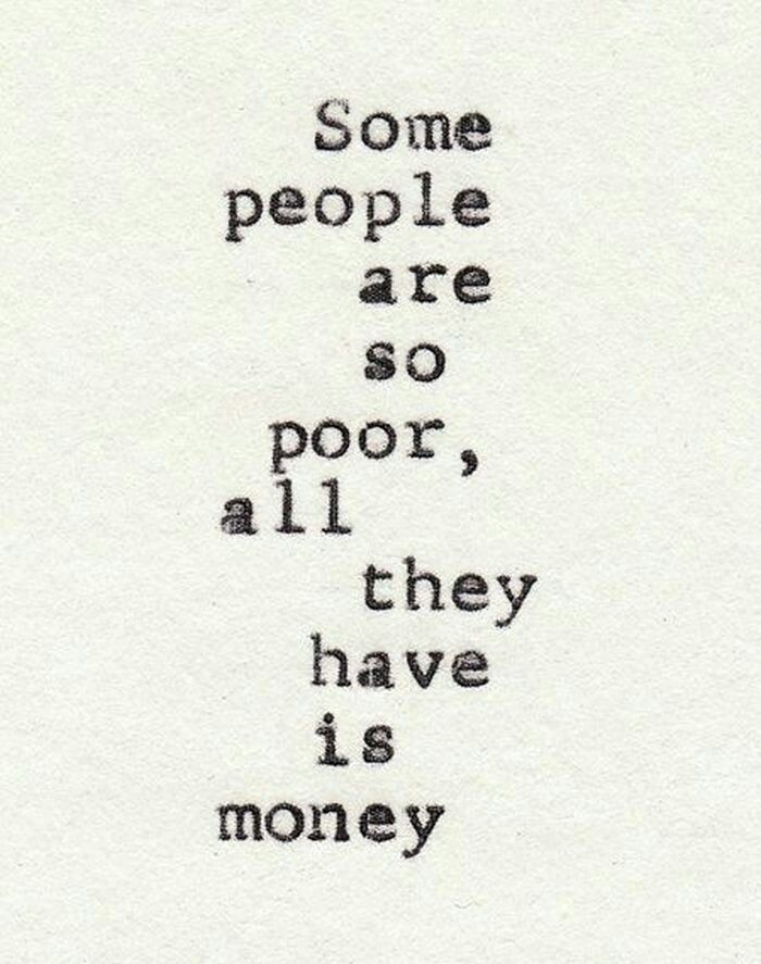 Money can't buy you happiness.