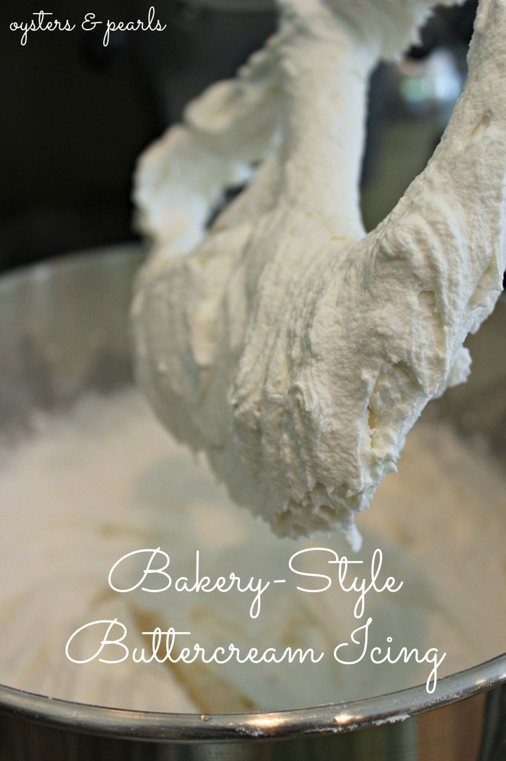 Bakery-Style Buttercream Icing | Oysters & Pearls
