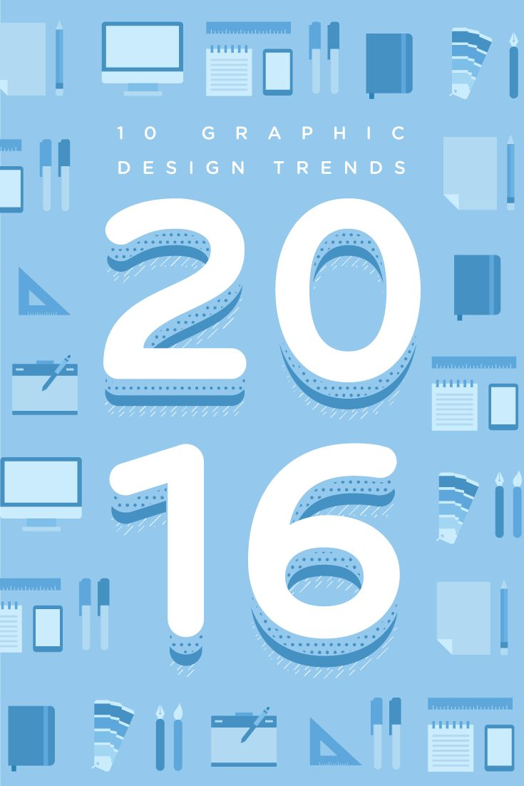 The 9 Graphic Design Trends You Need to Be Aware of In 2016