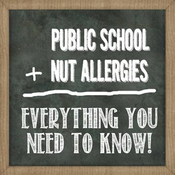 Navigating the Public School System with a child who has a Peanut Allergy - free printable nut free classroom sign,downloadable sample letter to the teacher, and ideas to help keep your kid safe!