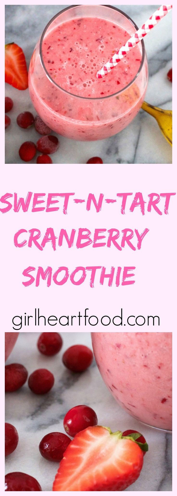 Sweet n Tart Cranberry Smoothie - girlheartfood.com