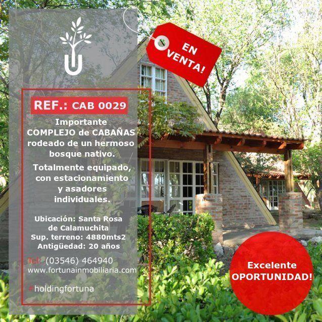 ✔️Importante Complejo de cabañas EN VENTA en Santa Rosa de Calamuchita. ✔️EXCELENTE OPORTUNIDAD!!  ✔️Más detalles en: http://fortunainmobiliaria.com/ 3546-464940 fortunainmobiliaria@fortunainmobiliaria.com