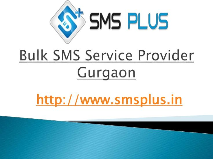 Bulk SMS Service Provider Gurgaon, Bulk SMS Provider Gurgaon  Get More and More Business Leads with Bulk SMS Service Provider in Gurgaon