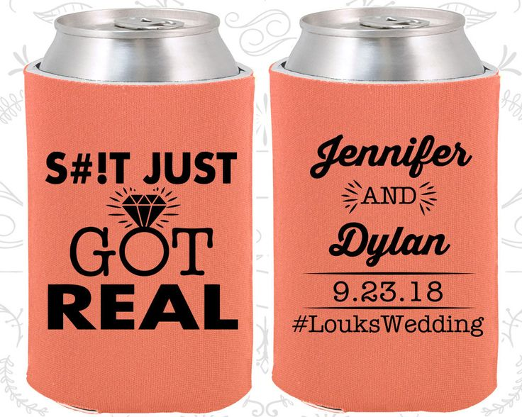 Just Got Real, Wedding Giveaways, Fun Wedding, Gift and Mementos, Funny Wedding, Coozies (484)