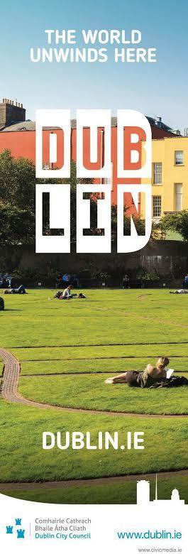 Unwind in Dublin!  Dublin.ie Banners for Dublin City Council.  #civicmedia2016 www.civicmedia.ie