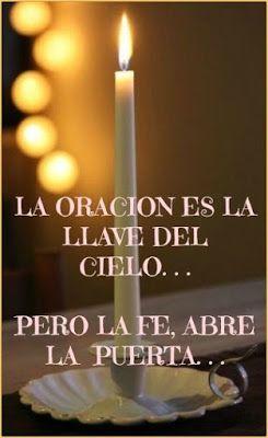 α JESUS NUESTRO SALVADOR Ω: La oración es la llave del cielo