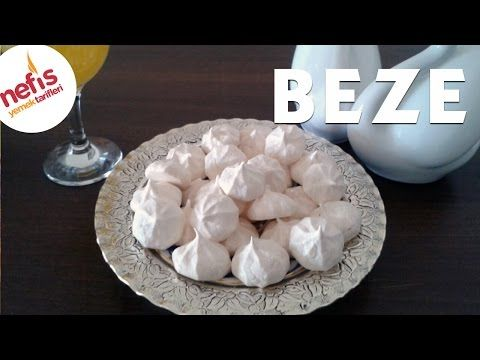 Beze Tarifi (Video) - Nefis Yemek Tarifleri