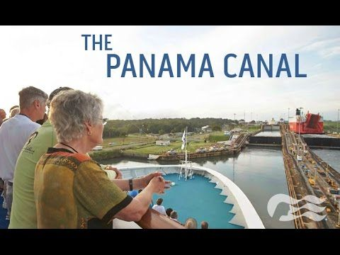 Discover the Panama Canal on Your Next Cruise Vacation - Princess Cruises - YouTube