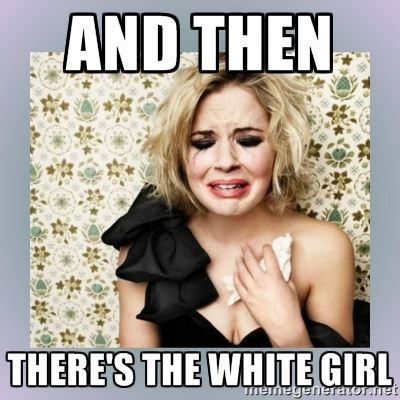 Dating a white girl meme