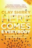 Here Comes Everybody, by Clay Shirky