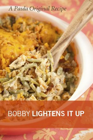 Bobby's Lighter Green Bean Casserole